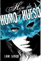 Hija de humo y hueso (Hija de humo y hueso 1) (Spanish Edition) Kindle Edition