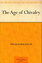 Best age of chivalry Reviews
