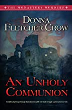 An Unholy Communion (The monastery Murders Book 3)