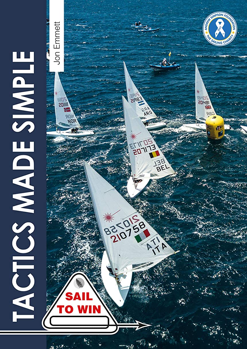 グリット鑑定地域のTactics Made Simple: Sailboat racing tactics explained simply (Sail to Win Book 8) (English Edition)