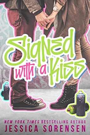 Signed with a Kiss (Signed with a Kiss Series Book 1)