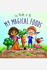 My Magical Foods (The Magic of Me Series Book 5) Kindle Edition