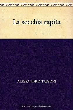 La secchia rapita (Italian Edition)