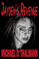 Jayden's Revenge: The Tale of an American Family Kindle Edition