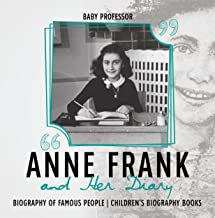 Anne Frank and Her Diary - Biography of Famous People | Children's Biography Books (English Edition)