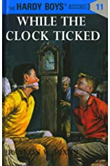 Hardy Boys 11: While the Clock Ticked (The Hardy Boys) Kindle Edition