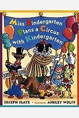 Miss Bindergarten Plans a Circus With Kindergarten Kindle Edition