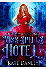 Miss Spell's Hotel (Know Spell Hotel Book 1) Kindle Edition