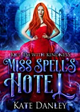 Miss Spell's Hotel (Know Spell Hotel Book 1) (English Edition)