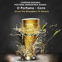 Carmina Burana: Fortuna Imperatrix Mundi: O Fortuna - Coro (From: The Strongbow TV Advert)