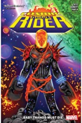 Cosmic Ghost Rider: Baby Thanos Must Die (Cosmic Ghost Rider (2018) Book 1) Kindle Edition