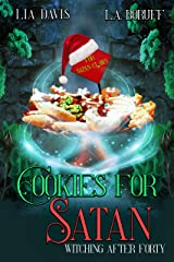 Cookies for Satan: A Paranormal Women's Fiction Novella (Witching After Forty Book 2) Kindle Edition