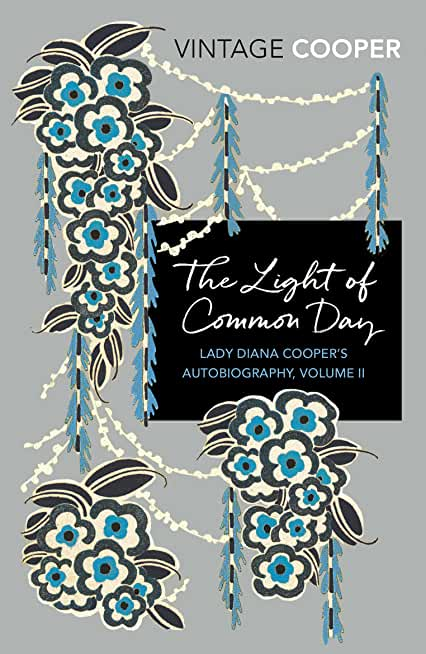 The Light of Common Day (Lady Diana Cooper's Autobiography Book 2) (English Edition)