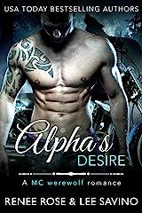 Alpha's Desire: An MC Werewolf Romance (Bad Boy Alphas Book 6) Kindle Edition