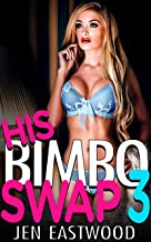 His Bimbo Swap 3