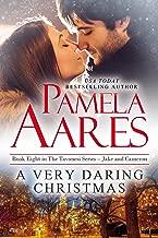 A Very Daring Christmas (The Tavonesi Series Book 8)