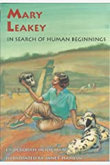 Mary Leakey: In Search of Human Beginnings Kindle Edition