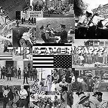 This Is America??? [Explicit]