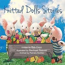 Children's book: Knitted Dolls Stories (animal books for kids, Early readers, short stories for children, kids fantasy, fu...