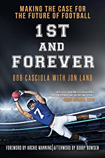 1st and Forever: Making the Case for the Future of Football