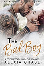 The Bad Boy: A Contemporary, Insta-Love Romance: An Erotic Short Story