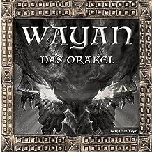 Das Orakel: Wayan 2