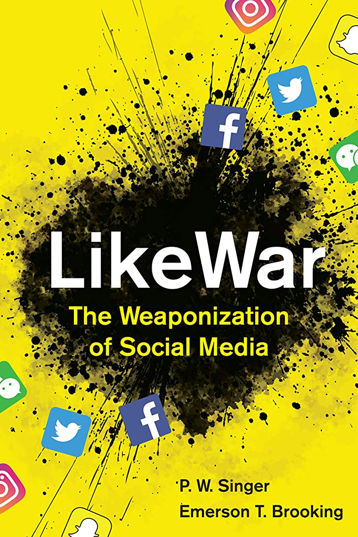 羊の科学者が欲しいLikeWar: The Weaponization of Social Media (English Edition)