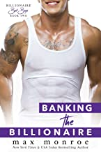 Banking the Billionaire (Bad Boy Billionaires Book 2) (English Edition)