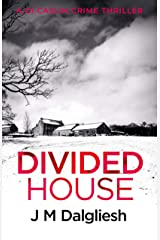Divided House (The Dark Yorkshire Crime Thrillers Book 1) Kindle Edition