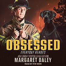 Obsessed: Everyday Heroes Series, Book 2