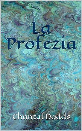 La Profezia (La Saga dei Guardiani Vol. 2)