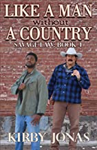 Like a Man Without a Country (Savage Law Book 5)