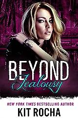 Beyond Jealousy (Beyond, Book 4) Kindle Edition