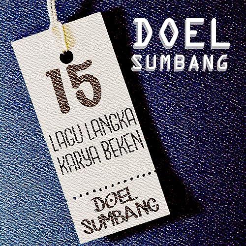 Free download lagu doel sumbang ceu romlah di freelagu. Org.