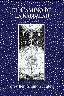 El Camino de la Kabbala (Spanish Edition)