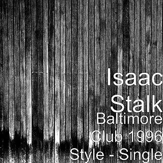 Baltimore Club 1996 Style - Single