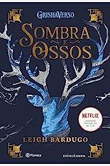 SOMBRA E OSSOS: VOLUME 1 DA TRILOGIA SOMBRA E OSSOS eBook Kindle