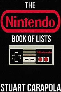 The Nintendo Book Of Lists (Stuart Carapola's Books Of Lists)