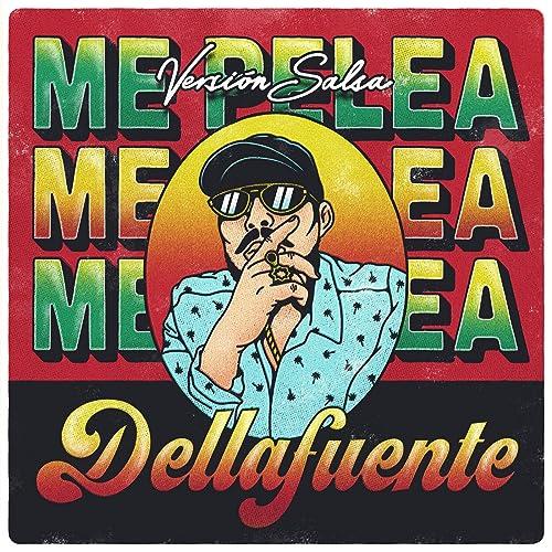 Me Pelea (Versión Salsa)