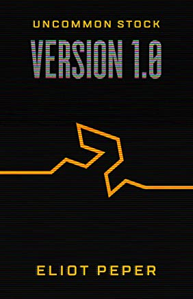 Uncommon Stock: Version 1.0 (The Uncommon Series Book 1) (English Edition)