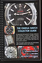 The Omega Watch Collector Guide - Expanded Third Edition