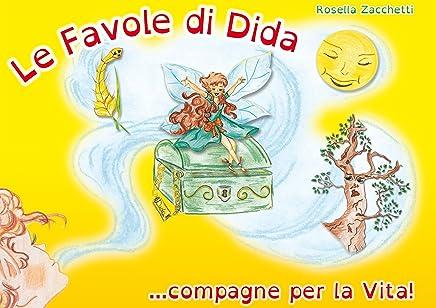 Le Favole di Dida ... compagne per la vita