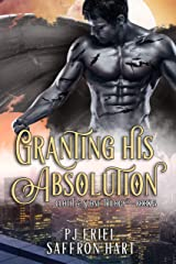 Granting His Absolution: A M/M Gargoyle Romance (Cloth & Stone Book 3) Kindle Edition