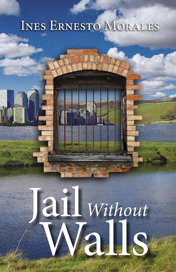 保存する日記手足Jail Without Walls (English Edition)