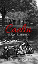 Caelin (Heaven Hill Shorts Book 1) (English Edition)