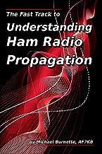 The Fast Track to Understanding Ham Radio Propagation PDF
