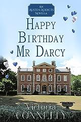 Happy Birthday, Mr Darcy (Austen Addicts Book 5) (English Edition) Format Kindle
