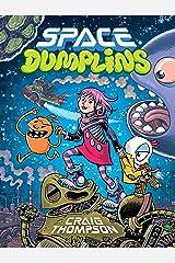 Space Dumplins Hardcover