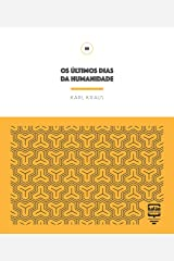 Os últimos dias da humanidade (Portuguese Edition) Kindle Edition