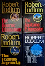 Robert Ludlum Four Book Set (The Bourne Ultimatum, The Icarus Agenda, The Matarese Circle, The Aquitaine Progression)